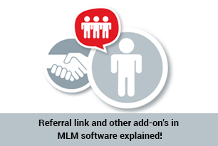 Referral link and other add-on's in MLM software explained !