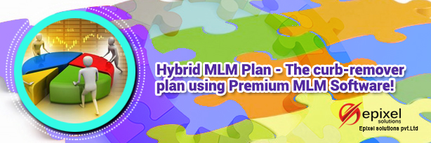 Hybrid MLM Plan - The curb-remover plan using Premium MLM Software