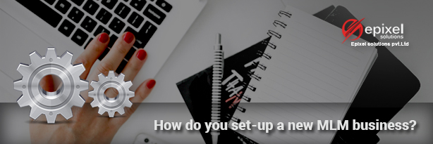 How do you set-up a new MLM business